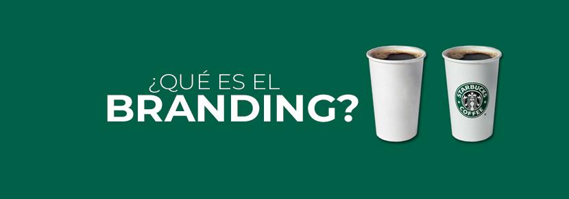 ¿SÁBES QUÉ ES EL BRANDING?